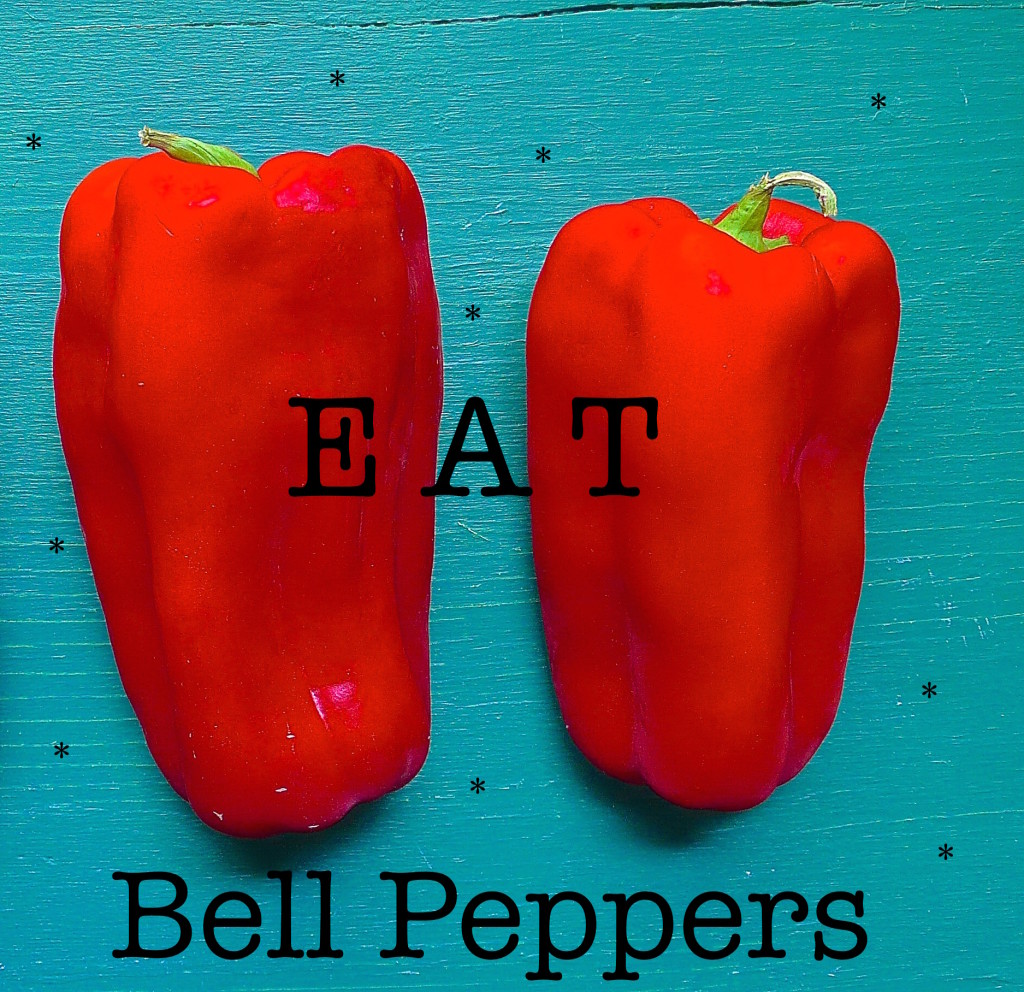 Eat Bell Peppers